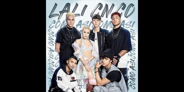 """La estrella internacional LALI sorprende a sus fanáticos con el lanzamiento de su nuevo sencillo """"COMO ASÍ"""" junto al multiplatino galardonado grupo CNCO"""