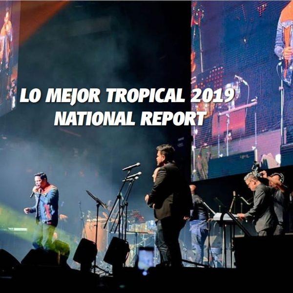 LO MEJOR TROPICAL DEL 2019