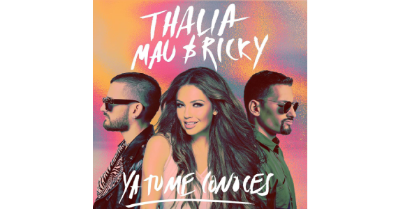 """THALÍA comienza el 2020 estrenando su nuevo sencillo, """"YA TÚ ME CONOCES"""" junto MAU Y RICKY"""