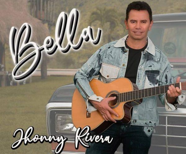 """""""BELLA"""" LA NUEVA CANCIÓN DE JHONYY RIVERA QUE IMPACTA Y ENAMORA"""