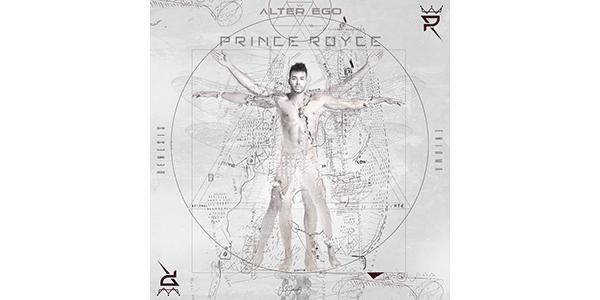 El nuevo álbum de PRINCE ROYCE ALTER EGO ya está disponible