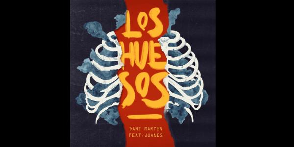 """DANI MARTÍN & JUANES lanzan """"LOS HUESOS"""""""