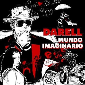 """DARELL estrena su nuevo sencillo """"MUNDO IMAGINARIO"""""""