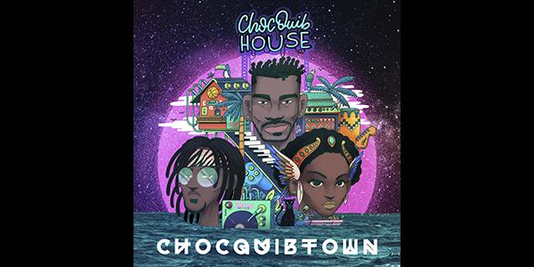ChocQuibTown Presenta Lo Mejor De Su Casa Con Su Nuevo Álbum CHOCQUIB HOUSE