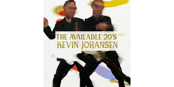 "KEVIN JOHANSEN presenta su nuevo sencillo y video ""The Available 20's"""