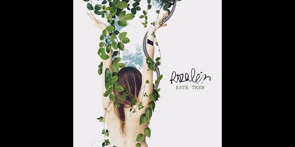 """ROZALÉN estrena """"ESTE TREN,"""" el primer anticipo de lo que será su cuarto álbum de estudio"""
