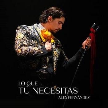 """ALEX FERNÁNDEZ muestra su lado más seductos con """"LO QUE TÚ NECESITAS"""" su nuevo sencillo y video"""