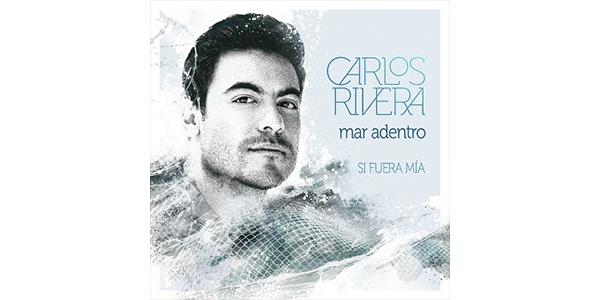 """CARLOS RIVERA entrega """"MAR ADENTRO"""" cuarto adelanto de su proyecto a voz y guitarra SI FUERA MÍA"""