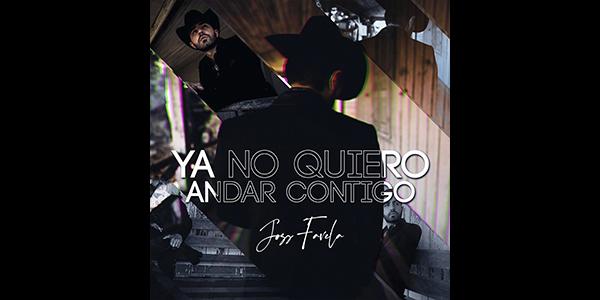 """JOSS FAVELA anuncia el lanzamiento de su nuevo sencillo """"YA NO QUIERO ANDAR CONTIGO"""""""