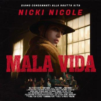 """NICKI NICOLE presenta su nuevo sencillo y video musical """"MALA VIDA"""""""