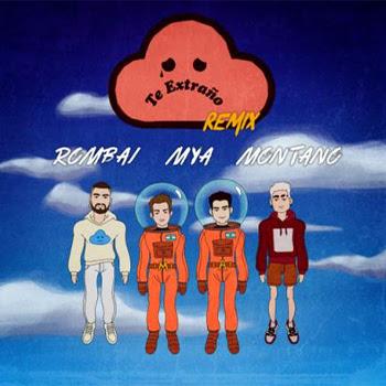 """ROMBAI estrena su sencillo """"Te Extraño :( Remix"""" junto a MYA y MONTANO"""
