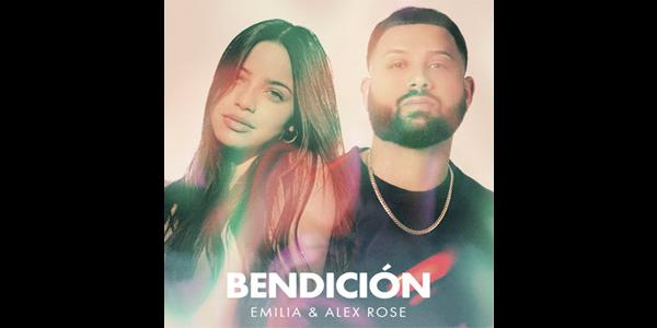 """EMILIA estrena su nuevo video y sencillo """"BENDICIÓN"""" junto a ALEX ROSE"""