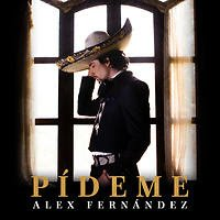 """Conoce el lado romántico de ALEX FERNÁNDEZ con su nuevo tema """"PÍDEME"""""""