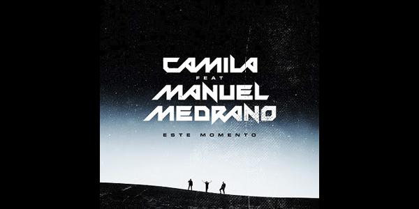 """El grupo con mayor impacto en la historia de la balada en español CAMILA reinventa su tema """"ESTE MOMENTO"""" junto a MANUEL MEDRANO"""