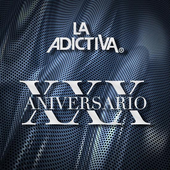 LA ADICTIVA Lanza álbum por su XXX ANIVERSARIO con sus grandes éxitos y canciones inéditas