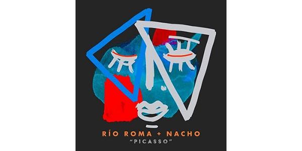 """RÍO ROMA desata su versatilidad con su rítmico sencillo """"PICASSO"""" junto a la estrella venezolana NACHO"""