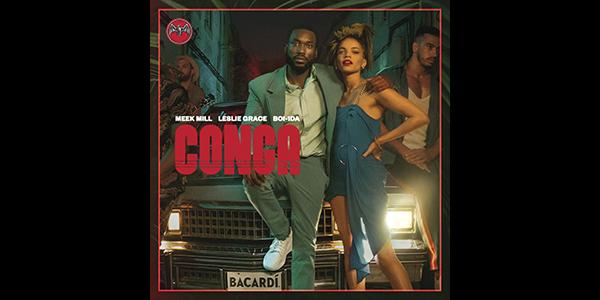 """LESLIE GRACE lanza su nuevo sencillo """"CONGA"""" junto a MEEK MILL"""