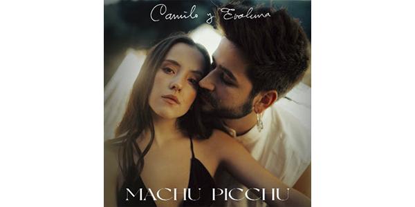 """CAMILO nos sorprende con el estreno de su nuevo sencillo y video """"MACHU PICCHU"""" junto a EVALUNA MONTANER"""