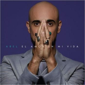 ABEL PINTOS presenta su esperado nuevo álbum EL AMOR EN MI VIDA