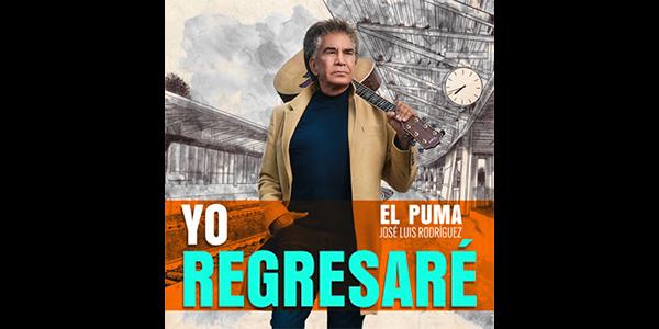 """Lee más sobre el artículo JOSÉ LUIS RODRÍGUEZ """"EL PUMA"""" presenta su nuevo álbum YO REGRESARÉ"""