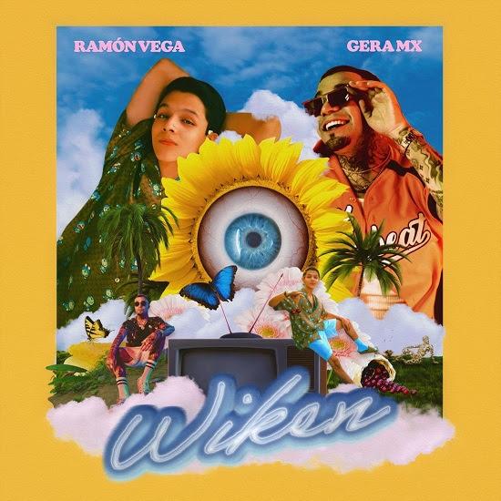 """RAMÓN VEGA estrena su irresistible sencillo """"WIKÉN"""" en colaboración con el rapero GERA MX confirmando su lugar de honor como una de las grandes promesas de la música latina"""