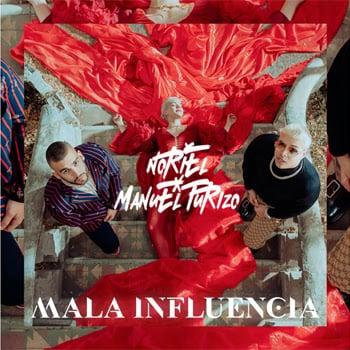 """NORIEL y MANUEL TURIZO de nuevo juntos en una explosiva colaboración """"MALA INFLUENCIA"""""""