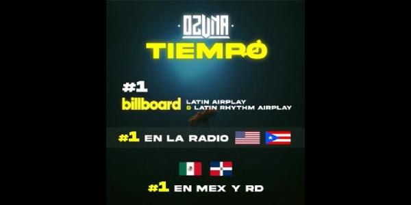 """OZUNA ocupa la posición #1 con su sencillo """"TIEMPO"""""""