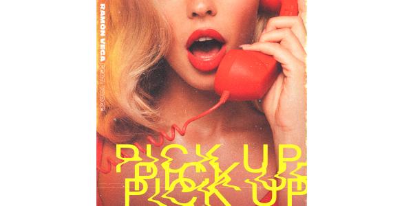 """Lee más sobre el artículo RAMÓN VEGA te invita a levantar el teléfono en """"PICK UP"""", un sensual sencillo de irresistibles ritmos urbanos"""