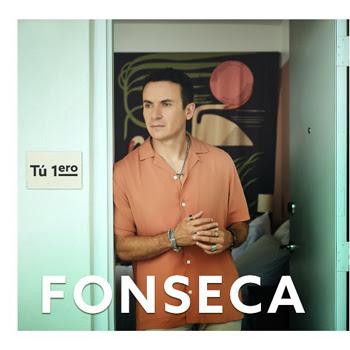 """FONSECA presenta su nuevo sencillo y video musical """"TÚ 1ERO"""" una historia de amor, atracción y complicidad en su estilo único"""