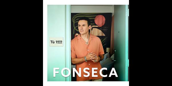 """Lee más sobre el artículo FONSECA presenta su nuevo sencillo y video musical """"TÚ 1ERO"""" una historia de amor, atracción y complicidad en su estilo único"""