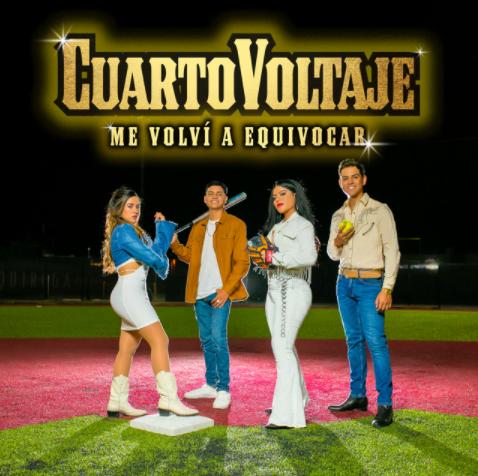 """El innovador cuarteto de regional CUARTO VOLTAJE lanza su primer tema inédito """"ME VOLVÍ A EQUIVOCAR"""""""