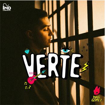 """MATI GÓMEZ presenta su nuevo sencillo """"VERTE"""""""