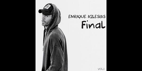 Lee más sobre el artículo El rey del pop latino ENRIQUE IGLESIAS estrena su enigmático nuevo disco FINAL VOL. 1
